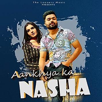 Aankhya Ka Nasha