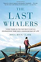 Best the last whalers book Reviews