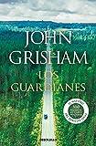 Los guardianes (Best Seller)
