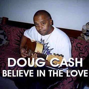 Believe In The Love - Single
