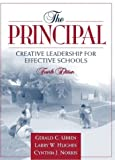 The Principal: Creative Leadership for Effective Schools (4th Edition)