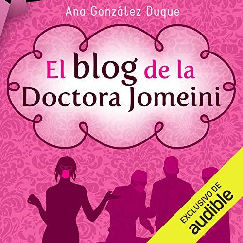 El blog de la Doctora Jomeini audiobook cover art