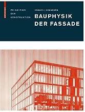 Bauphysik Der Fassade: Prinzipien Der Konstruktion (German Edition)