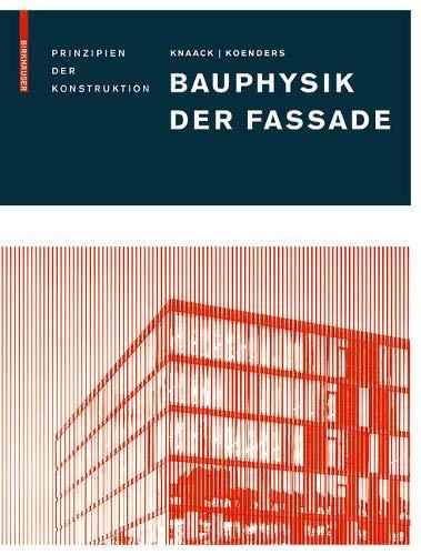 Bauphysik der Fassade: Prinzipien der Konstruktion