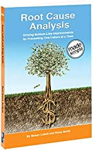 Root Cause Analysis Made Simple