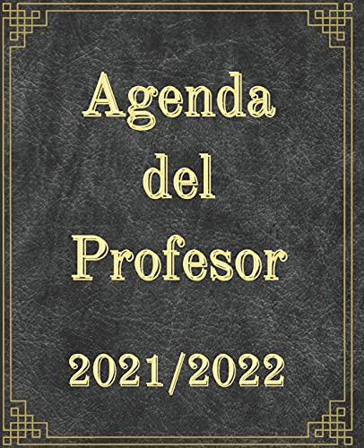 Agenda del profesor 2021/2022: Diario del maestro de escuela sin distinciones de clase | para profesores y maetros | listas de estudiantes | horario | cuaderno regalo