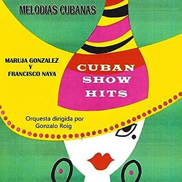 Melodias Cubanas: Cuban Show Hits