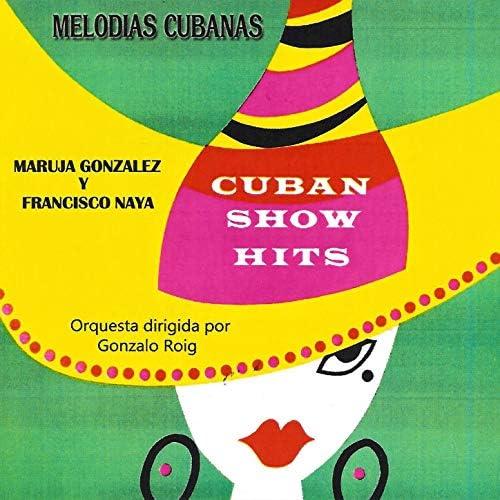 Maruja Gonzalez & Francisco Naya feat. Gonzalo Roig
