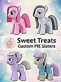 Sweet Treats: Custom Pie Sisters