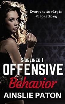 Offensive Behavior (Sidelined Book 1) by [Ainslie Paton, Belinda Holmes]