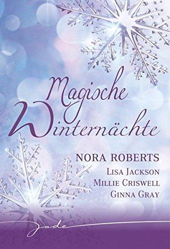 Magische Winternächte: 1. Tödlicher Champagner / 2. Zwei unter einer Decke / 3. Der weiße Tod / 4. Wer ist der andere, Alissa? (JADE)