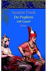Die Prophetin von Luxor. Paperback