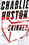Amazon Link to Skinner by Charlie Huston