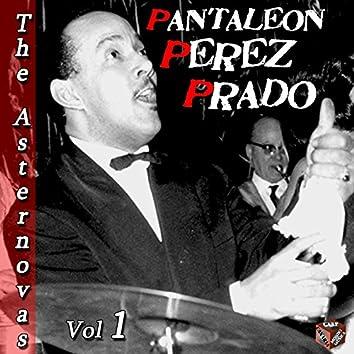The Asternovas & Pantaleon Perez Prado, Vol. 1