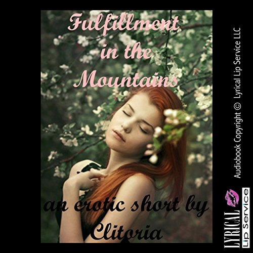 Fulfillment in the Mountains audiobook cover art