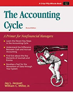 Crisp: The Accounting Cycle, Revised Edition: A Primer for Nonfinancial Managers (Crisp Fifty-Minute Series)