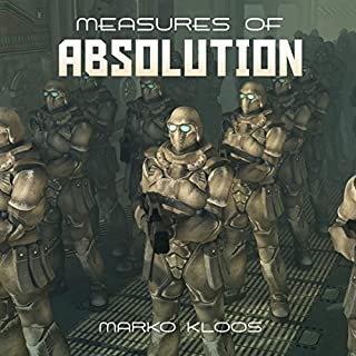 Measures of Absolution     Frontlines, Book 2.2              Written by:                                                                                                                                 Marko Kloos                               Narrated by:                                                                                                                                 Bahni Turpin                      Length: 2 hrs and 19 mins     1 rating     Overall 5.0