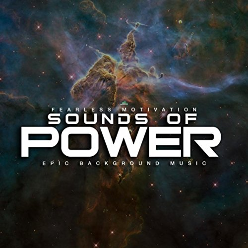 Sounds of Power (Epic Background Music)
