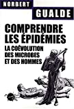 Comprendre les épidémies - La coévolution des microbes et des hommes