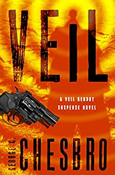 Veil (The Veil Kendry Suspense Novels Book 1) by [George C. Chesbro]