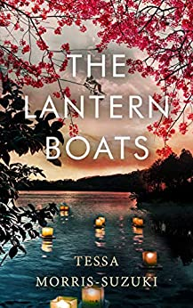THE LANTERN BOATS an utterly gripping and heart-breaking historical novel set in post-war Japan (Historical Fiction Standalones) (English Edition)    Format Kindle