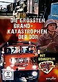 Die grössten Brandkatastrophen der DDR