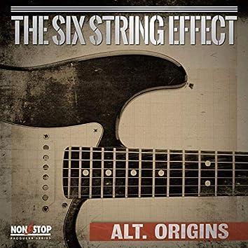 The Six String Effect: Alt. Origins
