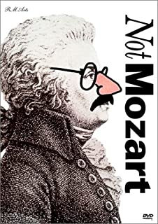 Not Mozart: (Letters, Riddles and Writs / M is for Man, Music, Mozart )