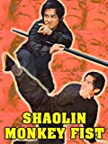 Shaolin Monkey Fist