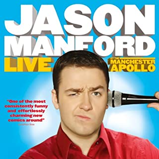 Jason Manford - Live at the Manchester Apollo                   By:                                                                                                                                 Jason Manford                           Length: 1 hr and 25 mins     36 ratings     Overall 4.3