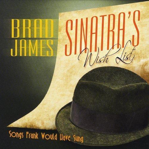 Sinatra's Wish List by James, Brad (2012-01-31j