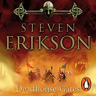 Deadhouse Gates     The Malazan Book of the Fallen 2              By:                                                                                                                                 Steven Erikson                               Narrated by:                                                                                                                                 Ralph Lister                      Length: 34 hrs and 4 mins     72 ratings     Overall 4.8