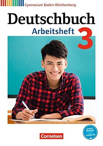 Deutschbuch Gymnasium - Baden-Württemberg - Bildungsplan 2016: Band 3: 7. Schuljahr - Arbeitsheft mit Lösungen