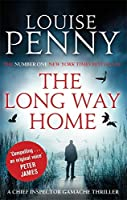 The Long Way Home (Chief Inspector Gamache) by Louise Penny(2016-01-27)