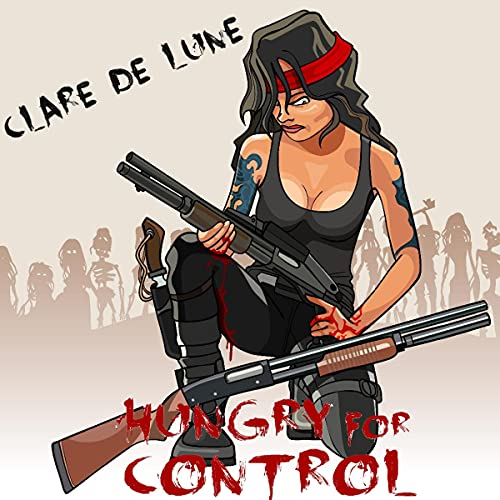 Hungry for Control Audiobook By Clare de Lune cover art