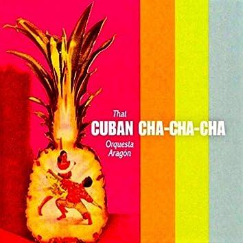That Cuban Cha Cha Cha! (Remastered)