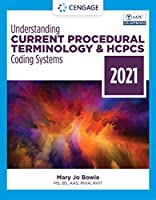 Understanding Current Procedural Terminology and HCPCS Coding Systems 2021