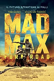 Mad Max: Fury Road Movie Poster (in ITALTIAN) 24 x 36 Inches, Glossy Finish (Thick): Tom Hardy, Charlize Theron