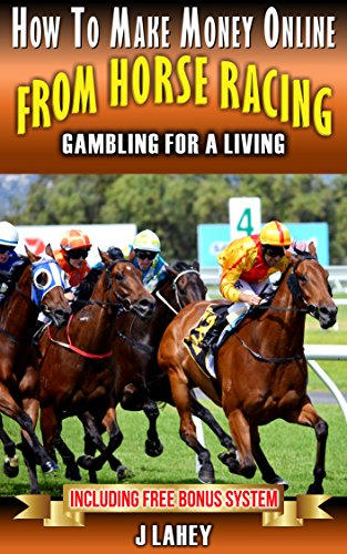 Betting horses for a living csgobettingguide legit meaning