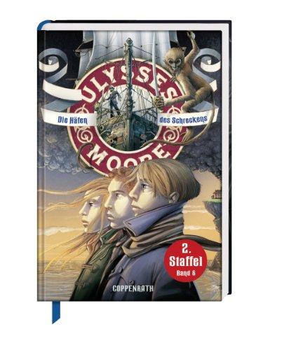 Die Häfen des Schreckens: Ulysses Moore (Bd.6/2.Staffel)