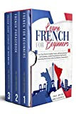 """LEARN FRENCH FOR BEGINNERS: Your """"Easy French"""" Complete Course, with Basic Grammar and Vocabulary, a..."""