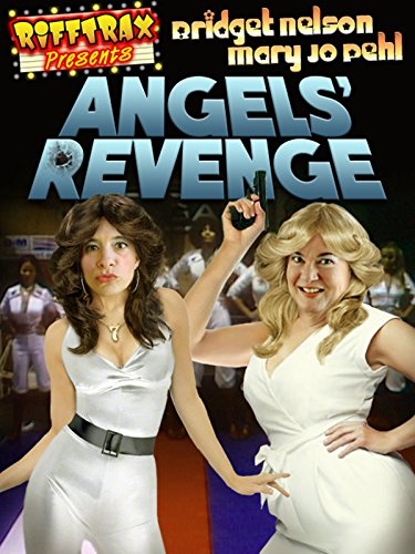 RiffTrax Presents: Angels Revenge