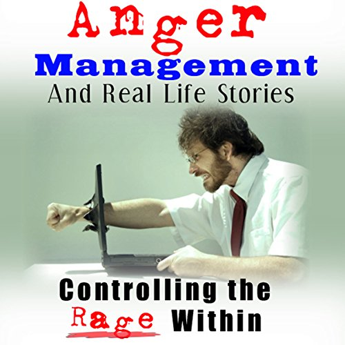 Anger Management and Real Life Stories Titelbild