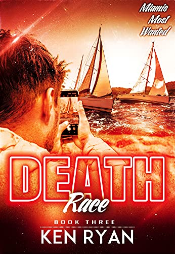 Death Race (Miami's Most Wanted Book 3) (English Edition)
