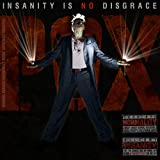 Insanity Is No Disgrace...