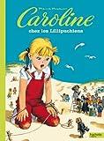 Caroline et les Lilipuchiens