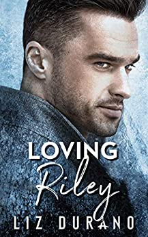 Loving Riley (Celebrity Book 2) by [Liz Durano]