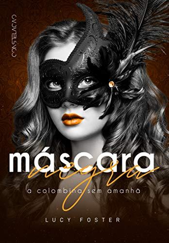 Máscara Negra: A Colombina Sem Amanhã (Portuguese Edition)
