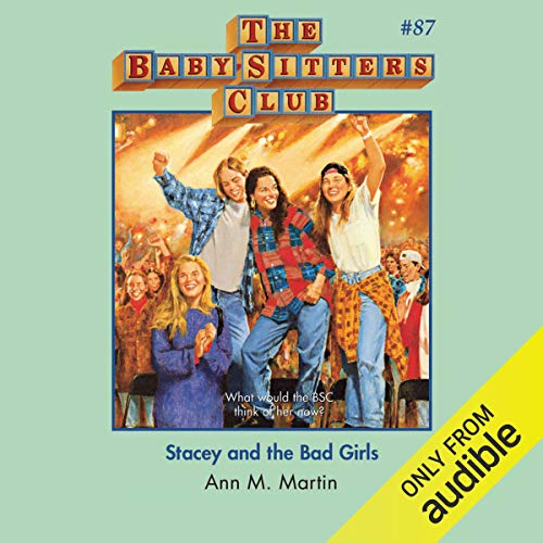 Stacey and the Bad Girls audiobook cover art
