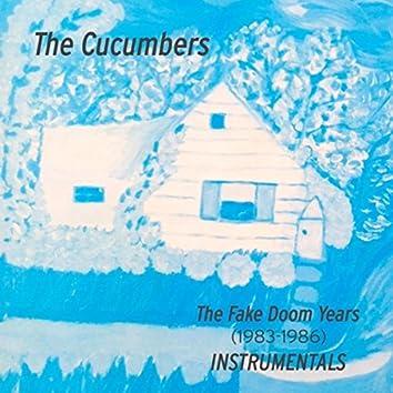 The Fake Doom Years (1983 - 1986) [Instrumentals]